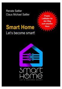 www.indufact.com - Buch - Smart Home - Let's become smart - Leitfaden für den Weg zum smarten Haus