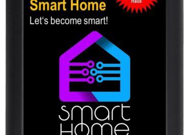 """eBook """"Smart Home - Let's become smart"""" - Praxis-Leitfaden für den Weg zum smarten Haus"""