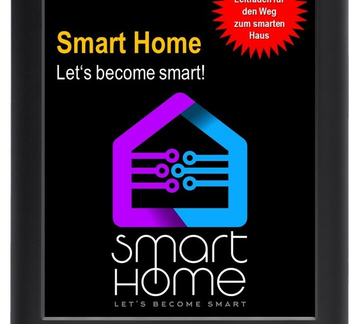 www.indufact.com - eBook - Smart Home - Let's become smart - Leitfaden für den Weg zum smarten Haus