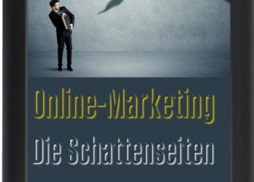 """eBook """"Online-Marketing - Die Schattenseiten"""""""