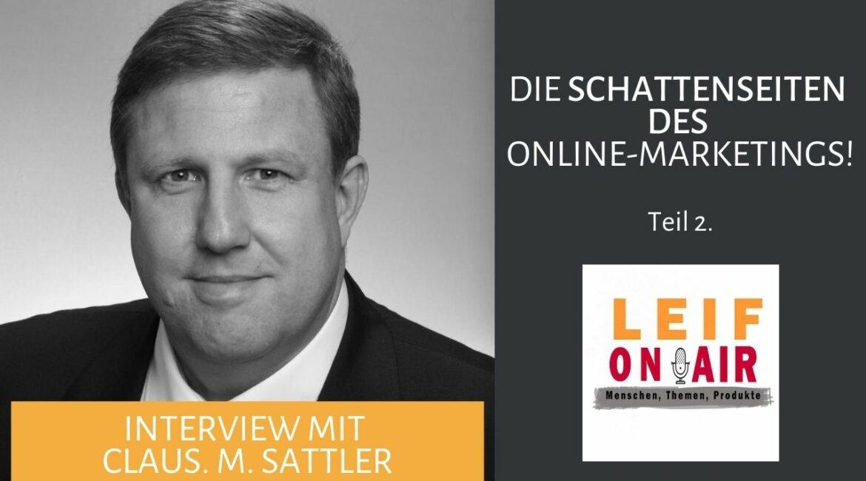 www.vertriebsalternative.de – Leif ON AIR – Schattenseiten des Online-Marketings - Teil 2